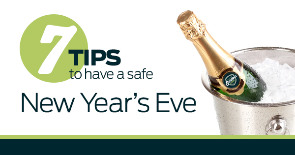 7 Tips to Have a Safe New Year's Eve - Excalibur Insurance
