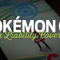 Pokemon Go With Liability Coverage Graphic