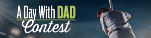 A Day with Dad Contest