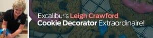 Excalibur's Leigh Crawford Cookie Decorator