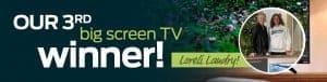 Our 3rd Screen TV Winner