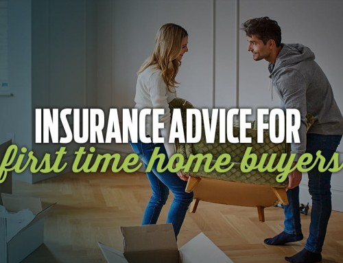 Insurance Advice for First Time Home Buyers