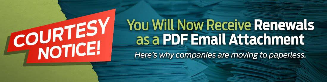 You Will Now Receive Renewals as a PDF Email Attachment