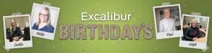 Excalibur Birthdays