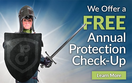 We Offer a FREE Annual Protection Check-up