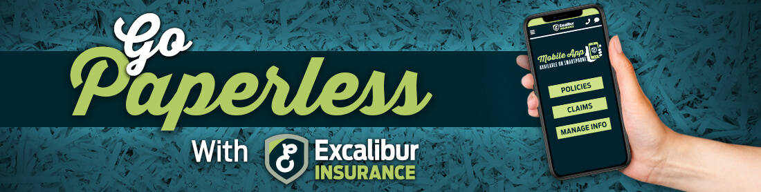Go Paperless with Excalibur Insurance