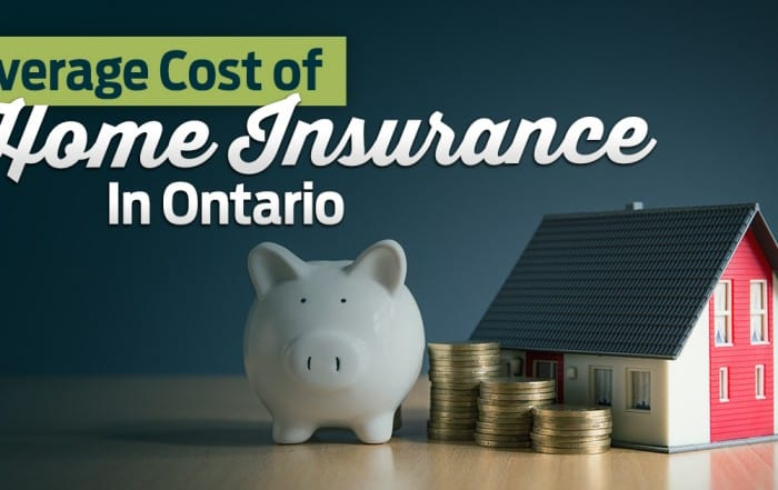 Average Cost of Home Insurance in Ontario