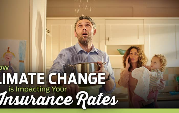 How Climate Change Is Impacting Your Insurance Rates