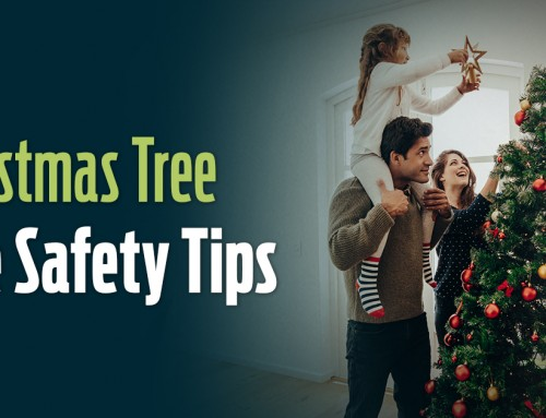 Fire Safety & Christmas Tree Safety Tips